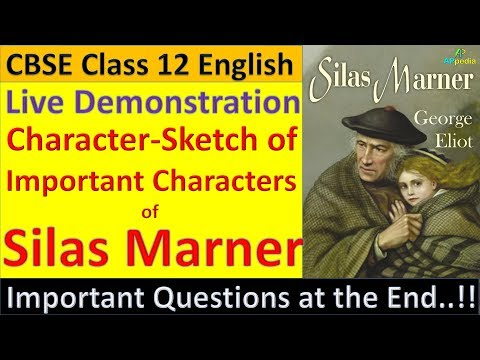 Character Sketch Of Silas Marner  | Important Questions | 99.99% chance to be in exam