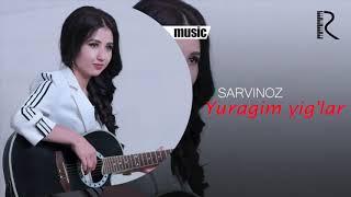 Sarvinoz - Yuragim yig'lar | Сарвиноз - Юрагим йиглар (music version)