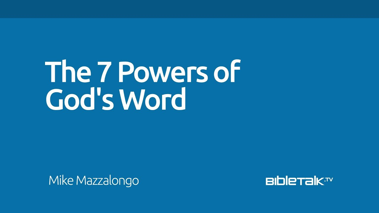 The 7 Powers of God's Word