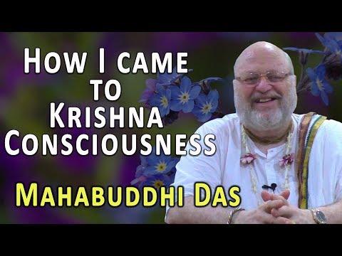 How I came to Krishna Consciousness - His Grace Mahabuddhi Das