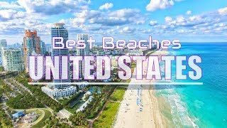 Top 10 Best Beaches in the US