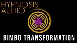 Become a Bimbo (Bimbofication Hypnosis Audio)