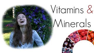 Vitamins & Minerals: The Truth About Vitamin & Mineral Deficiency