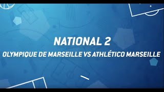 Olympique de Marseille - Athlético Marseille // Football // National 2 (A) (4e J)
