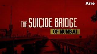 The Suicide Bridge of Mumbai