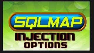 SQLMAP Tutorial - Injection Options
