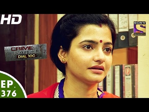 Crime Patrol Dial 100 - क्राइम पेट्रोल - Goregaon East Murder - Episode 376 - 25th January, 2017