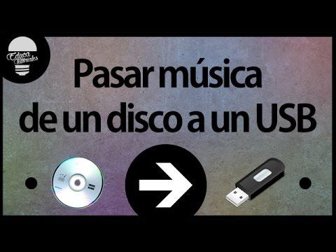 Como pasar musica desde un CD a un USB