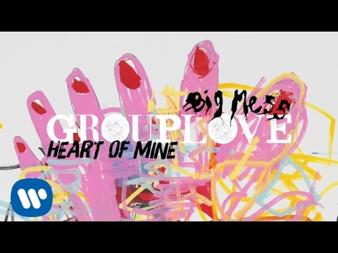 Grouplove - Heart Of Mine [Official Audio]