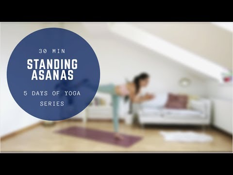30 min vinyasa flow STANDING ASANAS (5 days of yoga series)