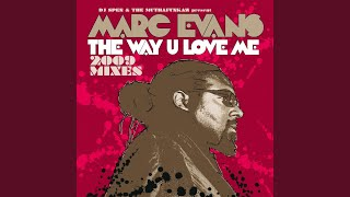 The Way U Love Me [Yass Main Mix]