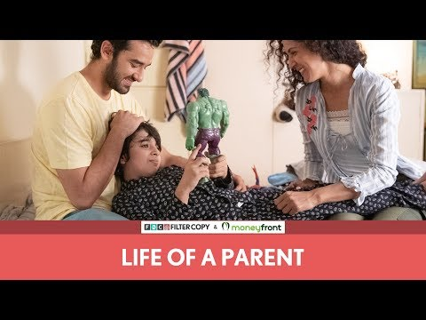 FilterCopy | Life Of A Parent | Ft. Vishal Vashishtha and Shriswara Dubey