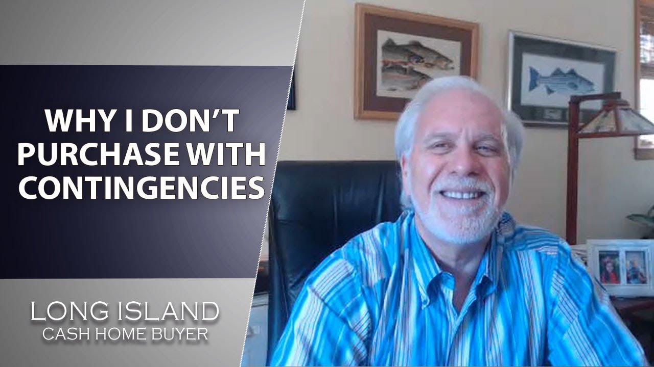 Long Island Cash House Buyer: Worried About Contingencies? I Buy Homes As-Is