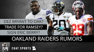 Raiders Rumors On Jalen Ramsey Trade, Cutting Richie Incognito, Signing Eric Berry & Dez Bryant