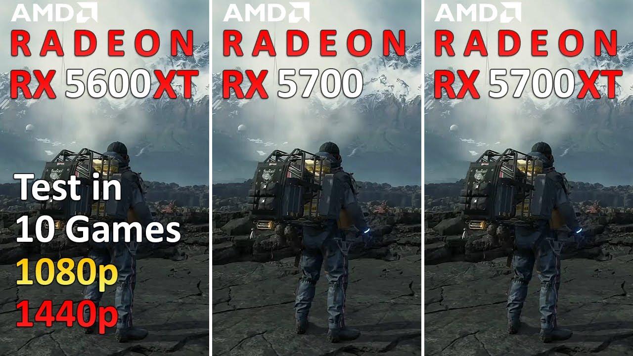 RX 5600 XT vs RX 5700 vs RX 5700 XT - Test in 10 Games 1080p and 1440p