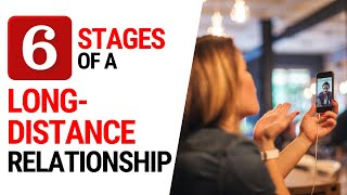 Long Distance Relationship - 6 Stages | Psychology of Happiness