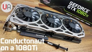 Liquid Metal on a 1080Ti - EVGA FTW3 Gets Cooler!