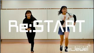 【MV full】Re:START / Re:Jewel