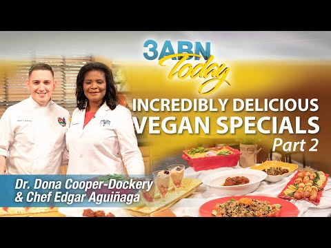 "3ABN Today Cooking - ""Incredibly Delicious Vegan Specials, P. 2 -Dr. Dona Cooper-Dockery (TDYC1"