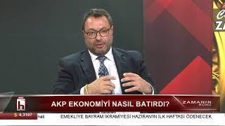 AKP ekonomiyi nasıl batırdı? - Cüneyt Akman ile Zamanın Ruhu - 3. Bölüm