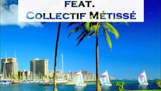 ♫ Chico & The Gypsies feat. Collectif Métissé - Don