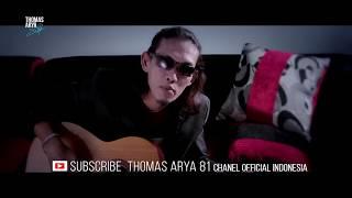 Thomas Arya - Cover Gurauan Mengguris Hati ( Official Video HD )
