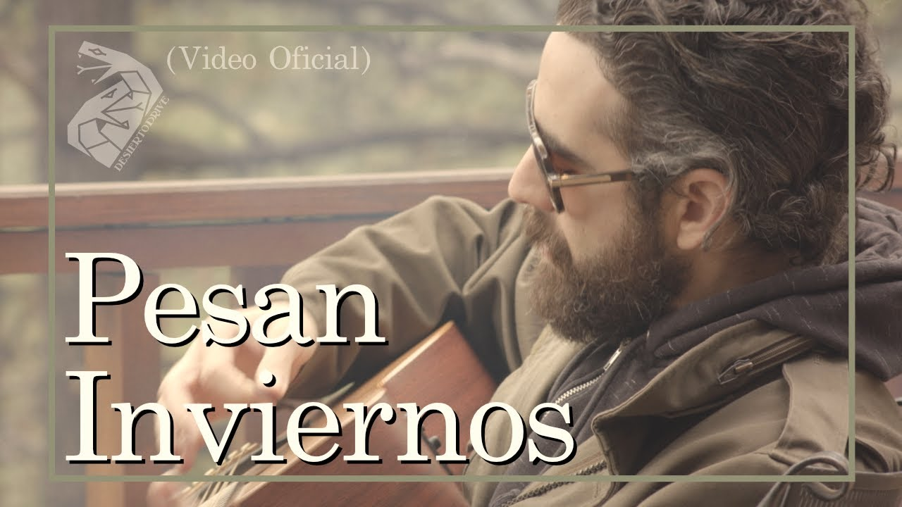 "Desierto Drive - ""Pesan Inviernos"" - (Video Oficial)."
