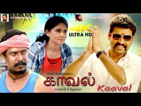 samuthirakani,-vimal-tamil-full-movie-4k-ultra-hd-movie-|-kaaval-|-காவல்-|-tamil-full-movie-4k-movie