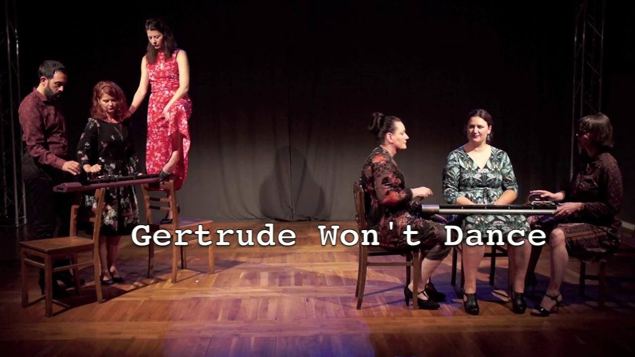 Gertrude Won't Dance trailer