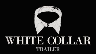 White Collar - The Short Film - Trailer