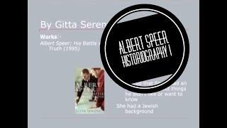 Albert Speer Historiography - Pt I