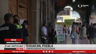 Empresarios reaccionan | Las Noticias Puebla