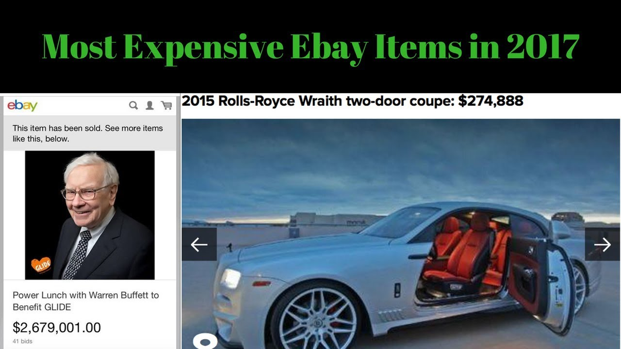What rich people bought on ebay in 2017 most expensive for Valuable items to sell