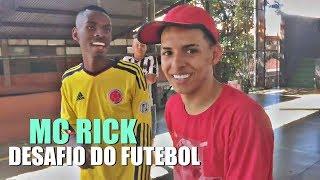 🔴 DESAFIO DO FUTEBOL com MC RICK