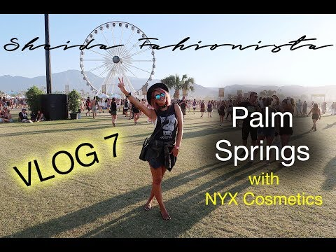 Vlog 7 : Palm Springs with Nyx Cosmetics