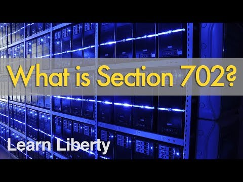 What is Section 702?