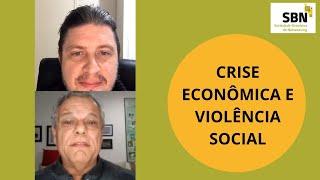 Crise Econômica e Violência Social