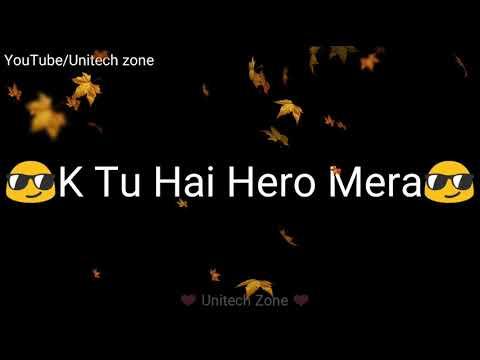 👫 Tu Hai Hero Mera 😎 Female version😍 Love : Heart Touching☺ WhatsApp status video 2017 😍 Lyrical