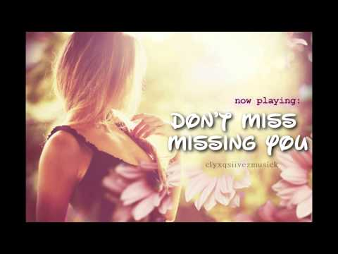 Don't Miss Missing You