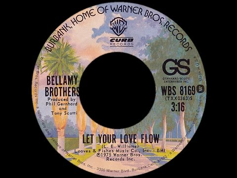 Bellamy Brothers ~ Let Your Love Flow 1976 Disco Purrfection Version