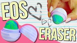 DIY EOS ERASER ♥ BACK TO SCHOOL!