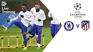 Chelsea Live Training | Chelsea v Atletico Madrid | UEFA Champions League