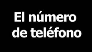 Spanish word for telephone number is el número de teléfono