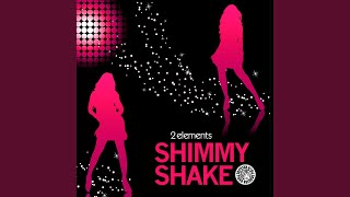 Shimmy Shake (Radio Edit)