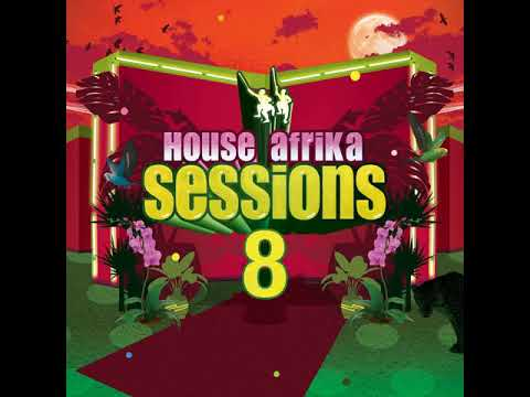 House afrika sessions 8- Reflections