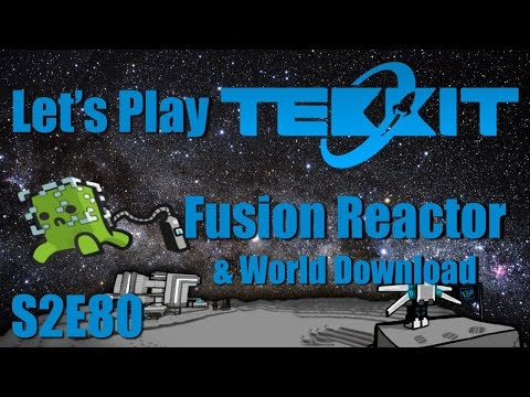 Let's Play Tekkit Main S02E80 - Fusion Reactor & World Download