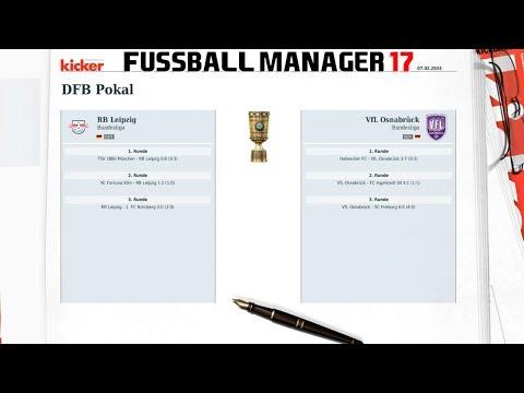 Fussball Manager 17 #328 🏆 RB Leipzig - VfL Osnabrück ⚽️ Lets Play Deutsch 3D