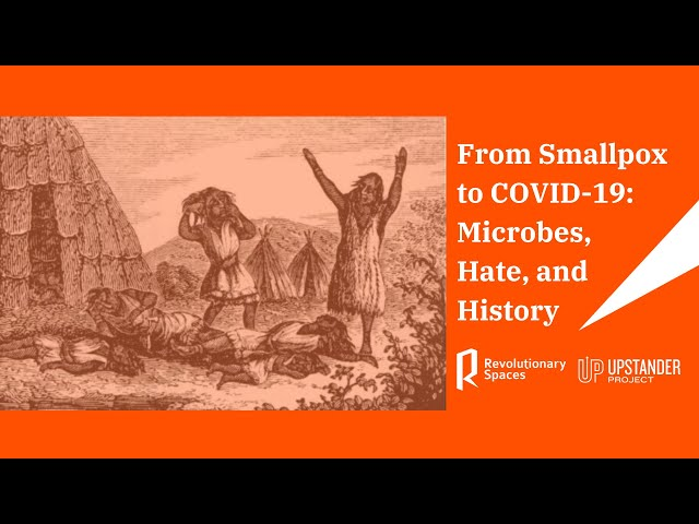 From Smallpox to COVID-19: Microbes, Hate, and History
