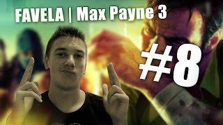 FAVELA   Max Payne 3 - #8