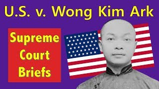 Why Does the U.S. Have Birthright Citizenship? | United States v. Wong Kim Ark